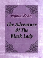 The Adventure Of The Black Lady
