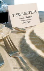 Three Sisters by Anya Reiss