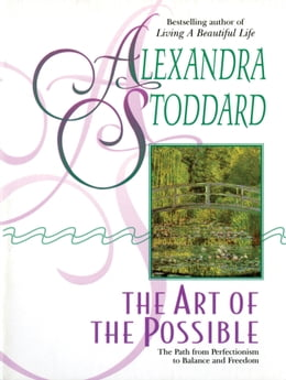 Book The Art of the Possible by Alexandra Stoddard