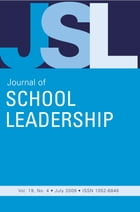 Jsl Vol 19-N4 by JOURNAL OF SCHOOL LEADERSHIP