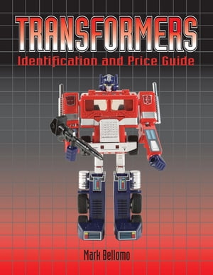 Transformers Identification and Price Guide