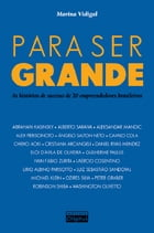 Para ser grande (Portuguese edition) by Vidigal