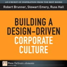 Book Building a Design-Driven Corporate Culture by Robert Brunner