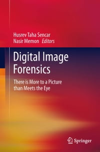 Digital Image Forensics: There is More to a Picture than Meets the Eye