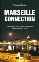 Marseille connection by François Missen