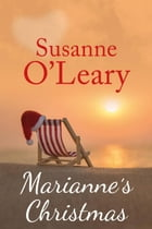 Marianne's Christmas: The Riviera Romance series, #4 by Susanne O'Leary