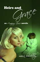 Heirs And Grace by Misa Buckley