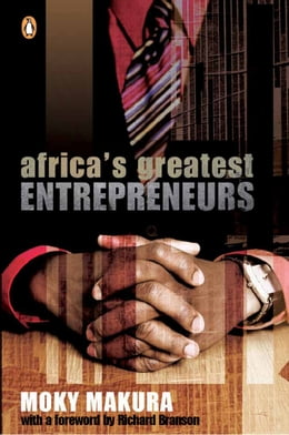 Book Africa's Greatest Entrepreneurs by Moky Makura