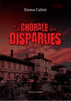 La chorale des disparues by Emma Calisti