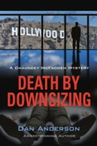 Death by Downsizing by Dan Anderson