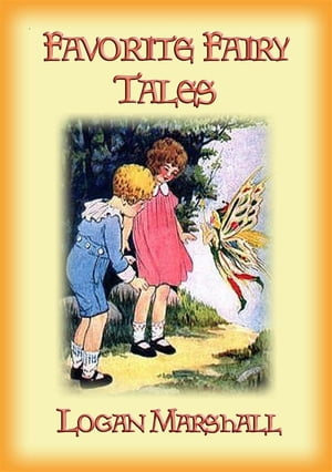 FAVORITE FAIRY TALES - 18 of our favorite fairy tales by Anon E. Mouse