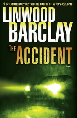 Book The Accident by Linwood Barclay
