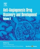 Anti-Angiogenesis Drug Discovery and Development: Volume 2 by Atta-ur-Rahman
