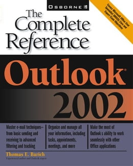 Book Outlook 2002: The Complete Reference by Barich, Thomas