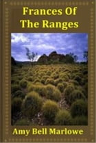 Frances of the Ranges by Amy Bell Marlowe