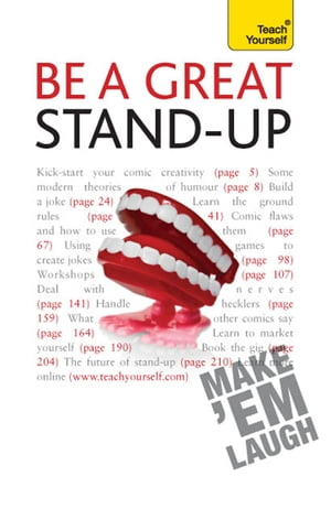 Be a Great Stand-up How to master the art of stand up comedy and making people laugh