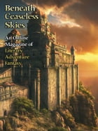 Beneath Ceaseless Skies Issue #105, Fourth Anniversary Double-Issue by Richard Parks