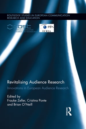 Revitalising Audience Research Innovations in European Audience Research