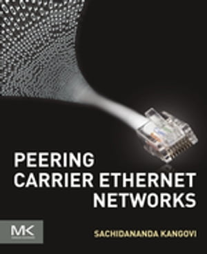Peering Carrier Ethernet Networks