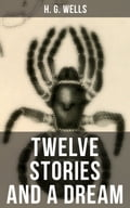 9788027231867 - H.G. Wells: Twelve Stories and a Dream - Kniha