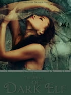 In the Arms of The Dark Elf #1 (a Paranormal romance) by Willow Nonea Rae