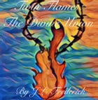 Twin Flames: The Divine Union by J.L. Frederick