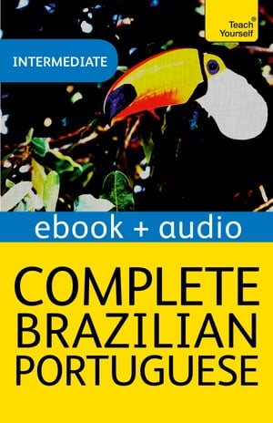Complete Brazilian Portuguese (Learn Brazilian Portuguese with Teach Yourself) Enhanced eBook: New edition
