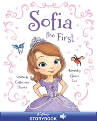 Sofia the First Storybook with Audio: A Disney Storybook with Audio