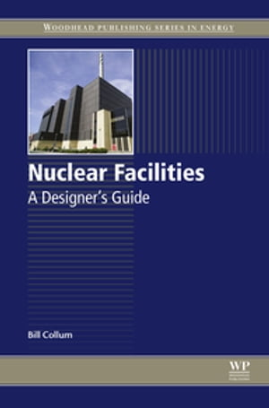 Nuclear Facilities A Designer's Guide