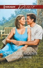 Um toque ardente by Jennifer Greene