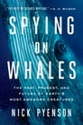 Spying on Whales Cover Image