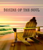 Desire of the Soul by Stephen Nielsen