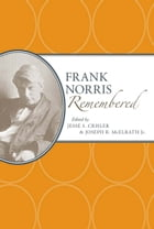 Frank Norris Remembered by Jesse S. Crisler