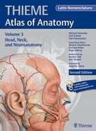 Head, Neck, and Neuroanatomy (THIEME Atlas of Anatomy), Latin nomenclature by Michael Schuenke