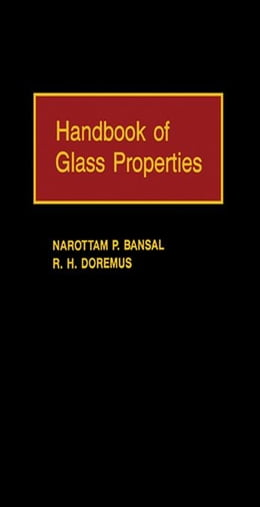 Book Handbook of Glass Properties by Bansal, Narottam P.