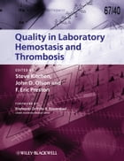Quality in Laboratory Hemostasis and Thrombosis
