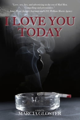Book I Love You Today by Marcia Gloster