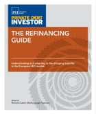 The Refinancing Guide: Understanding and adapting to the changing liquidity in the European LBO…