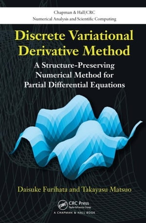 Discrete Variational Derivative Method: A Structure-Preserving Numerical Method for Partial Differential Equations