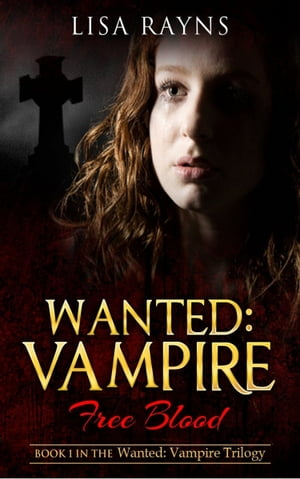 Wanted: Vampire - Free Blood
