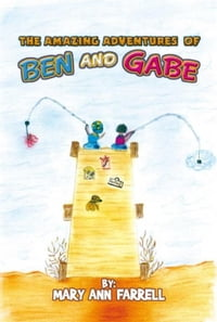 THE AMAZING ADVENTURES OF BEN AND GABE