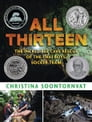 All Thirteen: The Incredible Cave Rescue of the Thai Boys' Soccer Team Cover Image