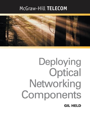 Deploying Optical Networking Components