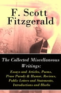 9788026802624 - Francis Scott Fitzgerald: The Collected Miscellaneous Writings: Essays and Articles + Poems + Prose Parody & Humor + Reviews + Public Letters and Statements + Introductions and Blurbs - Kniha