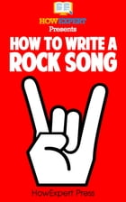 How To Write a Rock Song by HowExpert