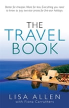 The Travel Book by Lisa Allen