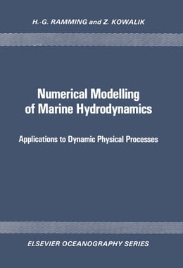 Book Numerical Modelling of Marine Hydrodynamics by Ramming, H.-G.