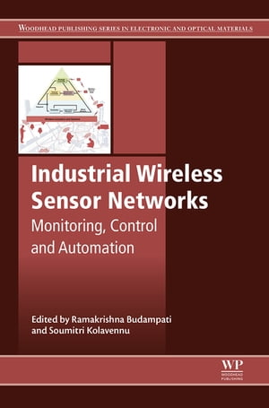 Industrial Wireless Sensor Networks Monitoring,  Control and Automation