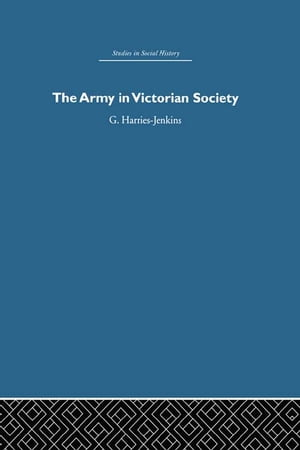 The Army in Victorian Society