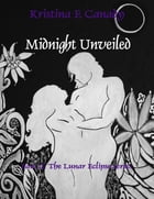 Midnight Unveiled by Kristina Canady